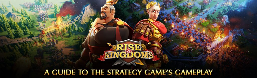 Rise of Kingdoms Guide