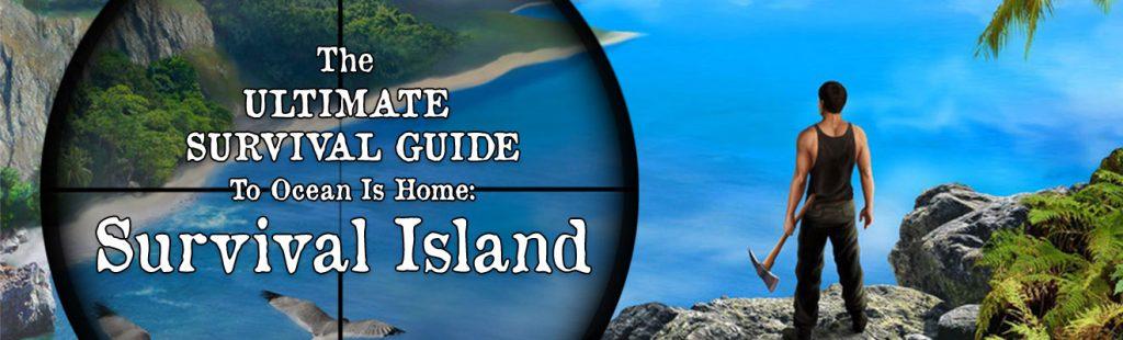 Ocean is Home Survival Island
